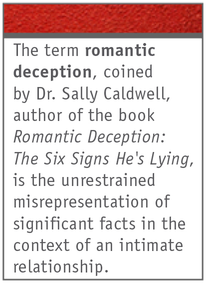 lying and deception in romantic relationships Lying and deception in romantic relationships 5:37 pm | posted by the contemporary man/ t miller | | edit post in some form or another, whether it.